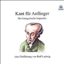 Kant für Anfänger Hörbuch von Ralf Ludwig Gesprochen von: Martin Umbach