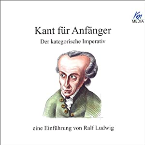 Kant für Anfänger Hörbuch