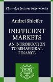 Inefficient Markets: An Introduction to Behavioral Finance