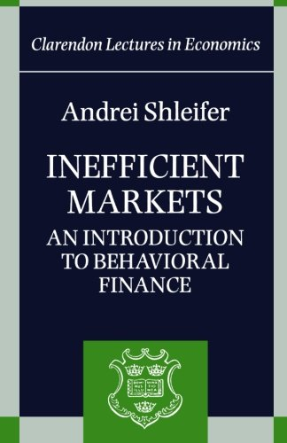 Inefficient Markets: An Introduction to Behavioral...