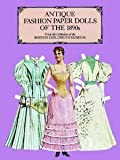 img - for Antique Fashion Paper Dolls of the 1890s (Dover Victorian Paper Dolls) [Paperback] [1984] 81st Ed. Boston Children's Museum book / textbook / text book