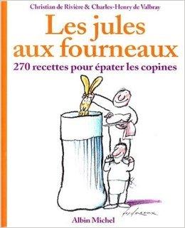 les-jules-aux-fourneaux-de-christian-de-riviere-charles-henry-de-valbray-19-avril-2000-