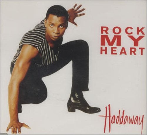 Haddaway - Rock My Heart - Zortam Music