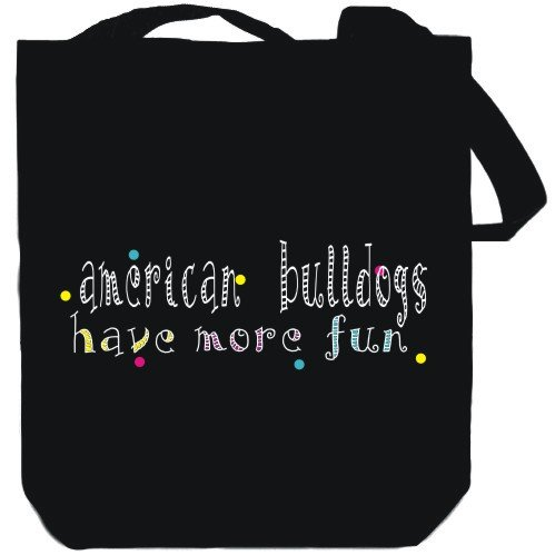Canvas Tote Bag Black American Bulldogs have more fun Dogs