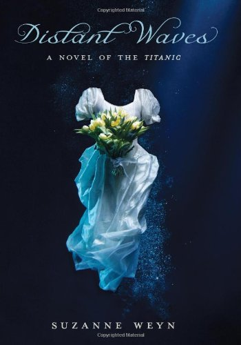 Image of Distant Waves: A Novel of the Titanic