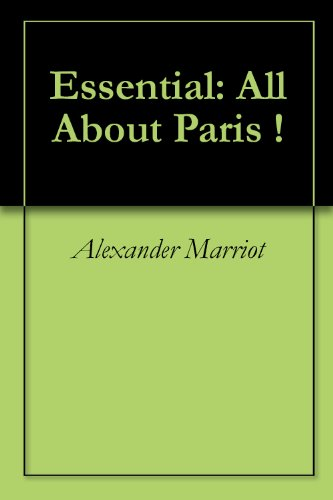 Essential: All About Paris !