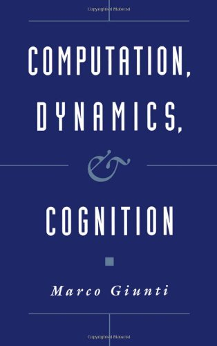 Computation, Dynamics, and Cognition