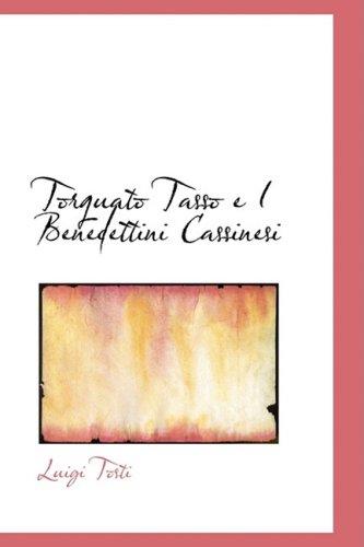 Torquato Tasso e I Benedettini Cassinesi
