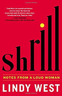 Book Cover: Shrill: Notes from a Loud Woman