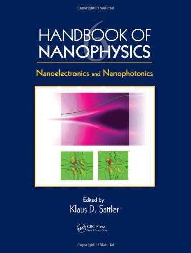 Handbook of Nanophysics: Nanoelectronics and Nanophotonics