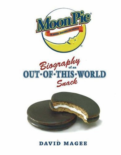 MoonPie: Biography of an Out-of-This-World Snack (Out Of This World Moon Pie compare prices)