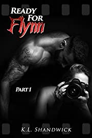 Ready For Flynn, Part 1 : A Rockstar Romance  (The Ready For Flynn Series)