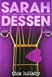 This Lullaby (0142501557) by Dessen, Sarah