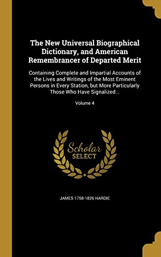the-new-universal-biographical-dictionary-and-american-remembrancer-of-departed-merit-containing-com