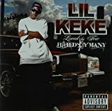 Loved By Few Hated By Many Lil Keke