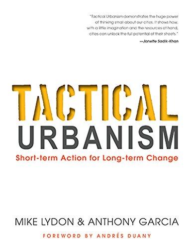 tactical-urbanism-short-term-action-for-long-term-change