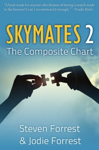 Skymates, Vol. II: The Composite Chart (Volume 2) PDF