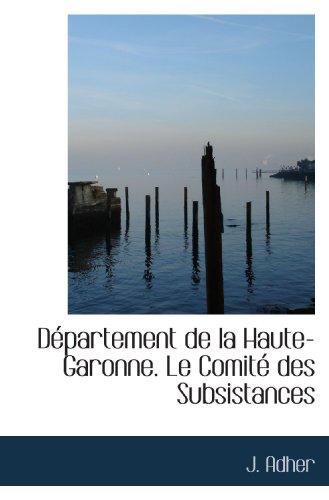Département de la Haute-Garonne. Le Comité des Subsistances