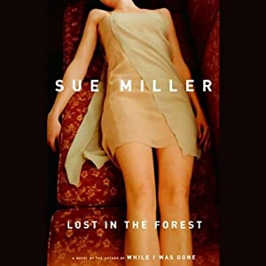 Lost in the Forest | [Sue Miller]