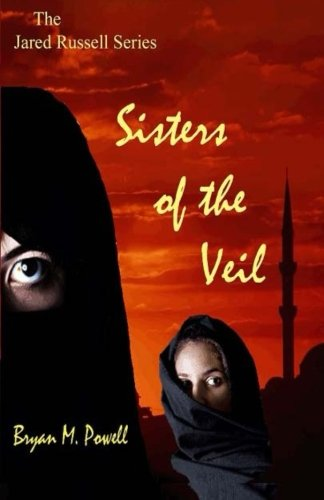 Book: Sisters of the Veil (The Jared Russell Series Book 1) by Bryan Powell