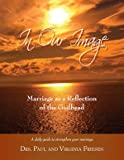 img - for In Our Image: Marriage as a Reflection of the Godhead book / textbook / text book