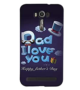 Printvisa Premium Back Cover Fathers Day Quote Design For Asus Zenfone 2 Laser ZE550KL::Asus Zenfone 2 Laser ZE550KL (5.5 Inches)