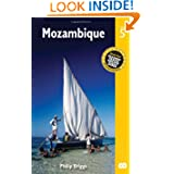 Mozambique, 5th: The Bradt Travel Guide