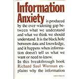 Information Anxiety by Wurman, Richard (1989) Hardcover