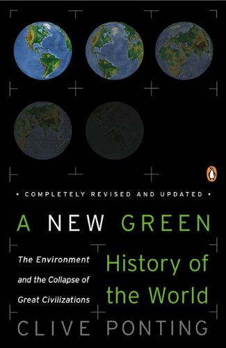 A New Green History of the World: The Environment and the...