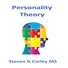 Personality Theory (       UNABRIDGED) by Steven G Carley Narrated by Steven G Carley