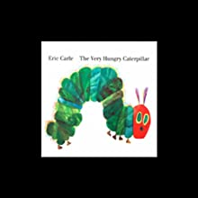 The Very Hungry Caterpillar Audiobook by Eric Carle Narrated by Mike Ferreri