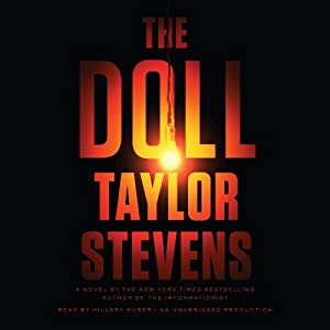 The Doll: A Vanessa Michael Munroe Novel, Book 3 | [Taylor Stevens]