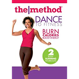Method: Dance To Fitness