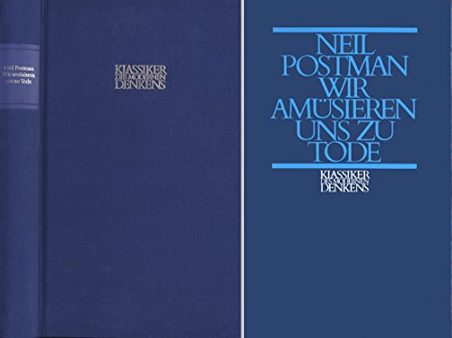an analysis of neal postmans amusing ourselves to death public discourse in the age of show business Neil postmans 1985 amusing ourselves to death,  an analysis of a small number of  in russia to bring back into the public discourse the.