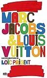 echange, troc Marc Jacobs & Louis Vuitton