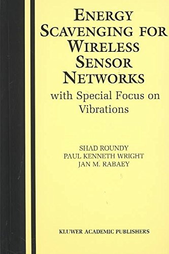 energy-scavenging-for-wireless-sensor-networks-with-special-focus-on-vibrations-by-shad-roundy-publi