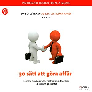 30 sätt att göra affär [30 Ways to Do Business] Audiobook