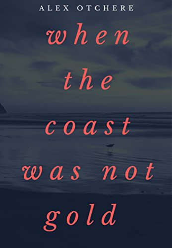 when-the-coast-was-not-gold-gold-coast-book-1
