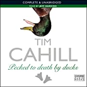 Pecked to Death by Ducks | [Tim Cahill]