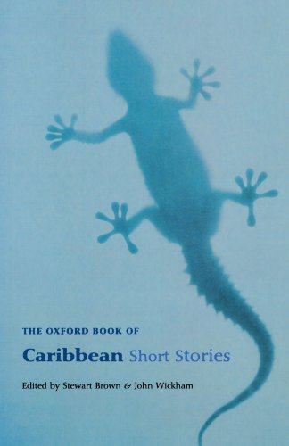 The Oxford Book of Caribbean Short Stories: Reissue...