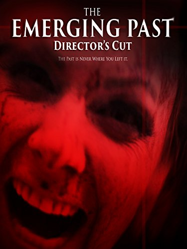 The Emerging Past Director's Cut on Amazon Prime Instant Video UK