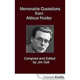 Memorable Quotations from Aldous Huxley (English Edition)