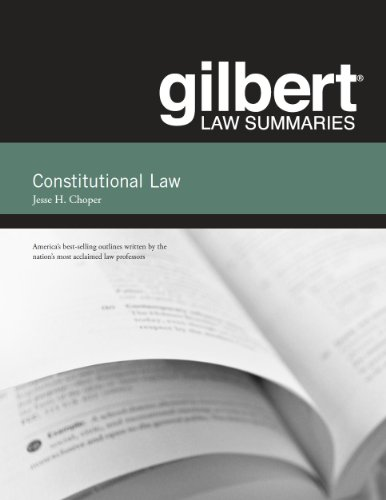 Gilbert Law Summaries on Constitutional Law PDF