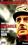De Gaulle, celui qui a dit non