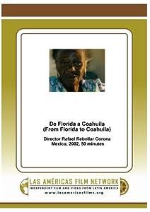 De Florida a Coahuila (From Florida to Coahuila)
