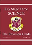 PADDY GANNON RICHARD PARSONS KS3 SCIENCE: REVISION GUIDE - LEVELS 5-7 (REVISION GUIDES)