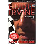 img - for [(Eddie Irvine: Life in the Fast Lane: The Inside Story of the Ferrari Years )] [Author: Eddie Irvine] [Jan-2001] book / textbook / text book