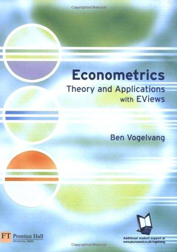 Econometrics: Theory & Applications With Eviews