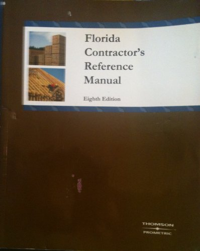 Florida Contractor's Reference Manual (2006 Edition)