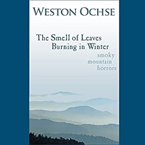 The Smell of Leaves Burning in Winter Audiobook